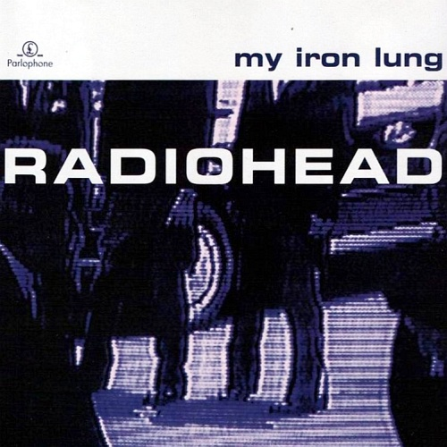 Radiohead_-_My_Iron_Lung