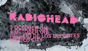 Radiohead @ Mexico @ Palacio de los Deportes | Ciudad de México | Distrito Federal | Mexique